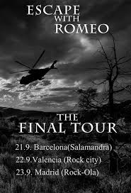 Escape With Romeo the final tour