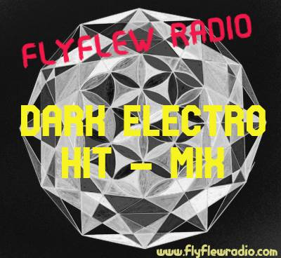 Dark Electro Hit-Mix